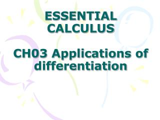 ESSENTIAL CALCULUS CH03 Applications of differentiation