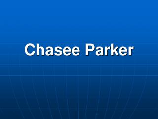 Chasee Parker