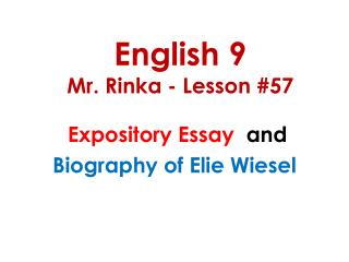 English 9 Mr. Rinka - Lesson #57