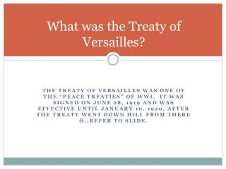 What was the Treaty of Versailles?