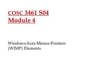 COSC  3461 S04 Module 4