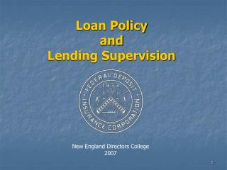 Loan Policy  and  Lending Supervision