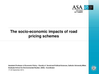 The socio-economic impacts of road pricing schemes