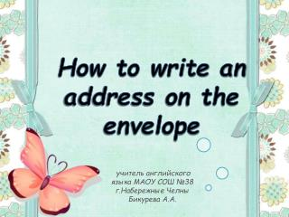 How to write an address on the envelope
