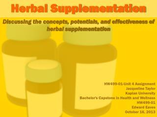 Herbal Supplementation