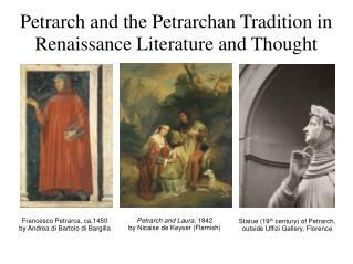 Petrarch and the Petrarchan Tradition in Renaissance Literature and Thought