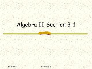 Algebra II Section 3-1