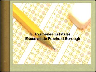 Examenes  Estatales Escuelas de  Freehold Borough