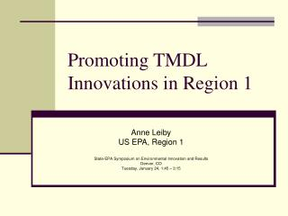 Promoting TMDL Innovations in Region 1