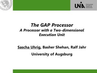 The GAP Processor A Processor with a Two-dimensional Execution Unit