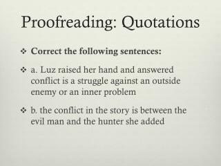 Proofreading: Quotations