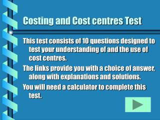 Costing and Cost centres Test