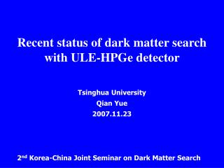 Recent status of dark matter search with ULE-HPGe detector