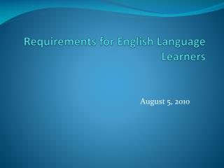 Requirements for English Language Learners