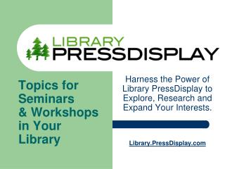 Topics for Seminars & Workshops in Your Library