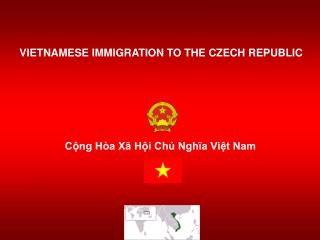 VIETNAMESE IMMIGRATION TO THE CZECH REPUBLIC