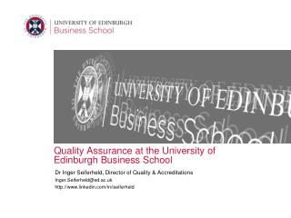 Quality  Assurance at the  University of Edinburgh Business School