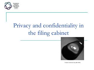 Privacy and confidentiality in the filing cabinet