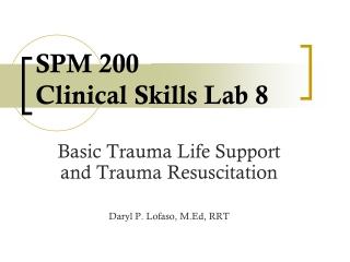 SPM 200 Clinical Skills Lab 8