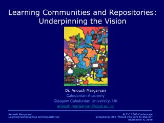 Learning Communities and Repositories: Underpinning the Vision