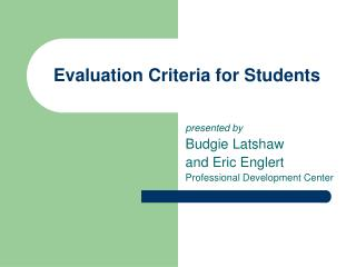 Evaluation Criteria for Students