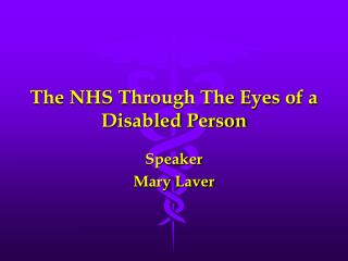 The NHS Through The Eyes of a Disabled Person