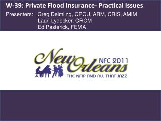 W-39: Private Flood Insurance- Practical Issues