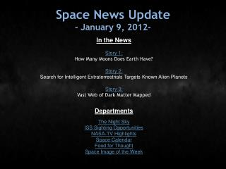 Space News Update - January 9, 2012-