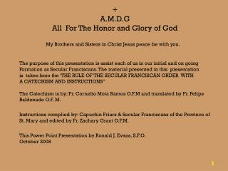 + A.M.D.G All  For The Honor and Glory of God