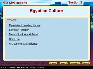 Preview Main Idea / Reading Focus  Egyptian Religion Mummification and Burial Daily Life