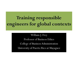Training responsible engineers for global contexts