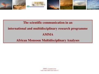 The scientific communication in an  international and multidisciplinary research programme AMMA