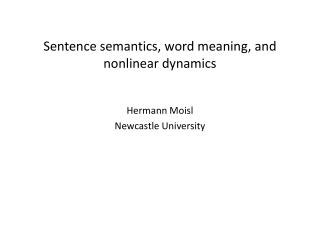 Sentence semantics, word meaning, and nonlinear dynamics