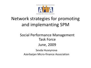 Network strategies for promoting and implemanting SPM