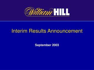 Interim Results Announcement