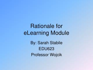 Rationale for  eLearning Module