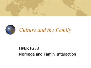 Culture and the Family