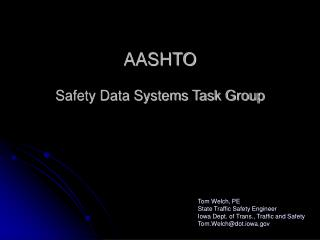AASHTO Safety Data Systems Task Group