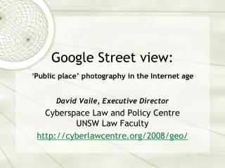 Google  Street view : ' Public place' photography in the Internet age