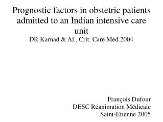 Prognostic factors in obstetric patients admitted to an Indian intensive care unit