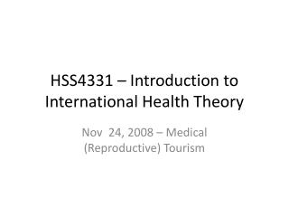 HSS4331 – Introduction to International Health Theory