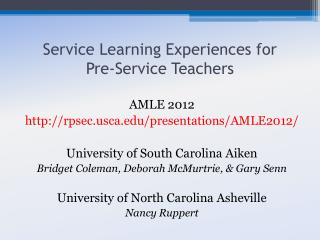 Service Learning Experiences for  Pre-Service Teachers