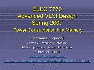 ELEC 7770 Advanced VLSI Design Spring 2007 Power Consumption in a Memory