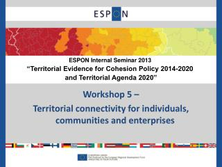 Workshop 5 –  Territorial connectivity for individuals, communities and enterprises