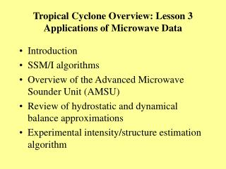 Tropical Cyclone Overview: Lesson 3 Applications of Microwave Data