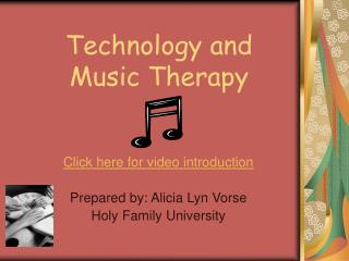 Technology and Music Therapy