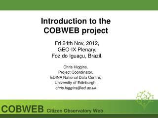 Introduction to the COBWEB project