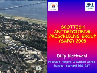 Dilip Nathwani Ninewells Hospital & Medical School Dundee, Scotland DD1 9SY