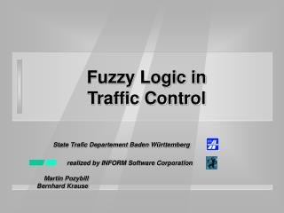 Fuzzy Logic in  Traffic Control
