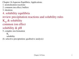 Chapter 16 Aqueous Equilibria: Applications 1. neutralization reactions